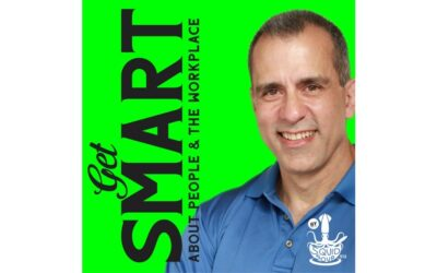 Get Smart About People and the Workplace – Episode 3 with Marc Nathan