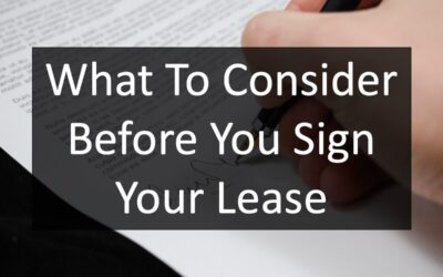 What To Consider Before You Sign Your Lease